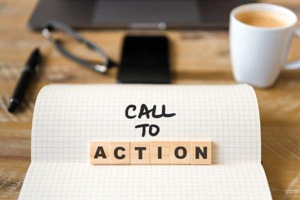 Put a call to action at the end of every blog post